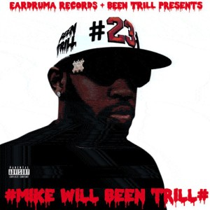 mike-will-been-trill