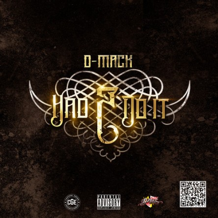 D-Mack Had 2 Do It Cover