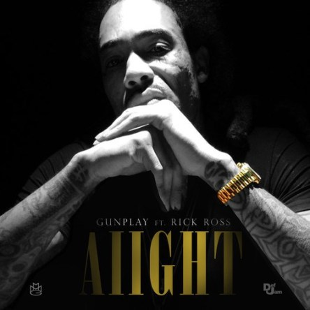 gunplay-aiight-rick-ross-whycauseican
