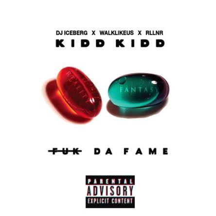 kidd-kidd-eff-da-fame